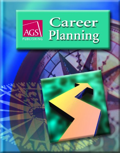 CAREER PLANNING STUDENT TEXT (Ags Career Planning)
