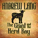 The Giant and the Herd Boy | Andrew Lang