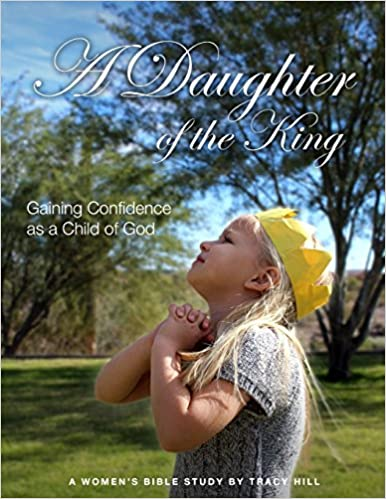 A Daughter of the King: Gaining Confidence as a Child of God