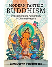 Modern Tantric Buddhism: Embodiment and Authenticity in Dharma Practice