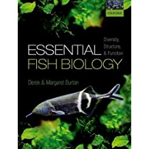 Essential Fish Biology: Diversity, structure, and function