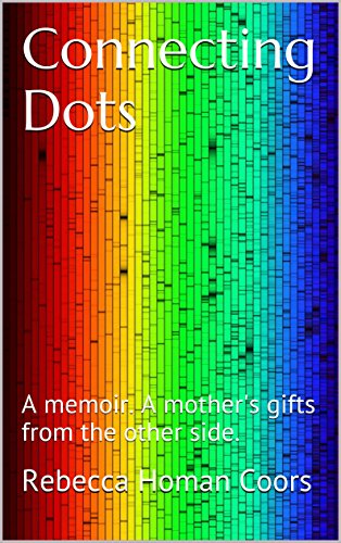 connecting-dots-a-memoir-a-mothers-gifts-from-the-other-side