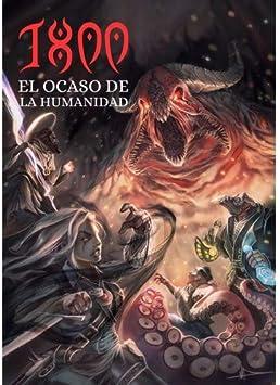 Yo también soy un friki 1800 El ocaso de la Humanidad - Juego de rol [Castellano]: Amazon.es: Juguetes y juegos