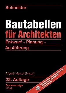 Schneider   Bautabellen Für Architekten: Entwurf   Planung   Ausführung