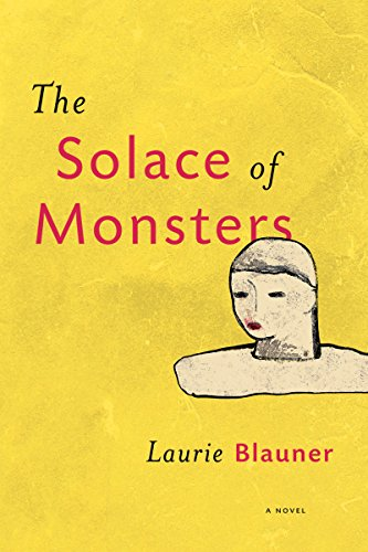 The Solace of Monsters by [Blauner, Laurie]