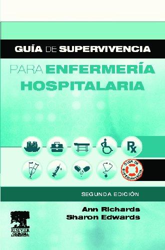 Descargar Libro Guía De Supervivencia Para Enfermería Hospitalaria A. Richards
