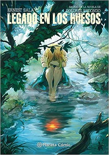 Legado en los huesos: Basado en la novela de Dolores Redondo Cómics Españoles: Amazon.es: Ernest Sala, Dolores Redondo, Editorial Planeta: Libros