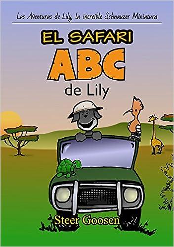 El Safari ABC de Lily (Las Aventuras de Lily, la increíble