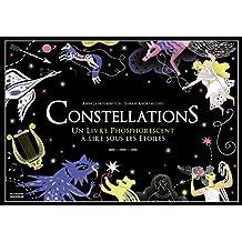 Constellations: Un livre phosphorenscent à lire sous les étoiles