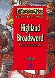 Highland Broadsword: Fechten mit schottischen Waffen (DragonSys, Band 13)