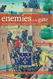 Enemies at the Gates: English Castles Under Siege From the 12th Century to the Civil War, Julian Humphrys, 1905624263