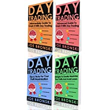 TRADING: Intermediate, Advanced, Tips & Tricks and Strategy Guide to Crash It with Day Trading - Day Trading Bible (Day Trading, Trading Strategies, Option Trading, Forex, Binary Option, Penny Stock)