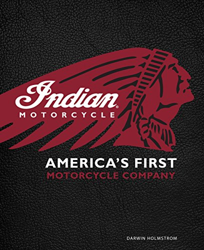 (Indian Motorcycle(R): America's First Motorcycle Company)