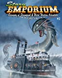 img - for Story Emporium 2: Purveyors of Steampunk & Weird Western Adventure book / textbook / text book