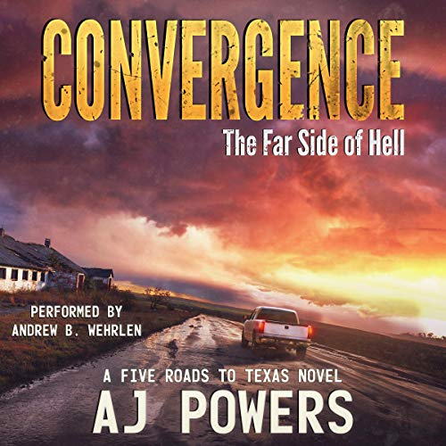 Pdf Fiction Convergence: The Far Side of Hell: A Five Roads to Texas Novel, Book 4