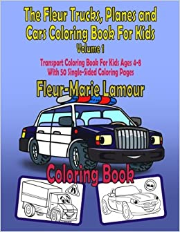 Trucks, Planes and Cars Coloring Book: Cars coloring book for kids ... | 336x260
