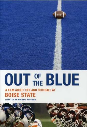 Out Of The Blue: A Film About Life & Football at Boise - Boise Outlets