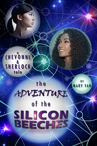 The Adventure of the Silicon Beeches: A Chevonne & Sherlock Tale