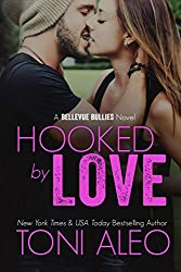 Hooked by Love (Bellevue Bullies Series Book 3)