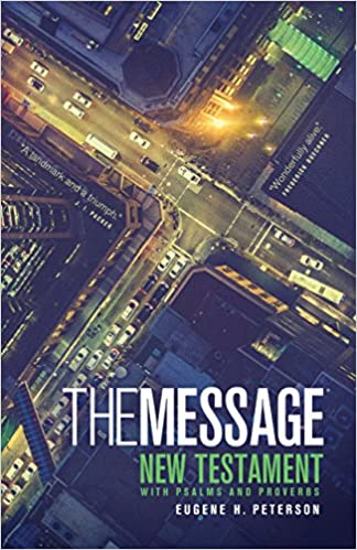 the message the bible in contemporary language new testament with