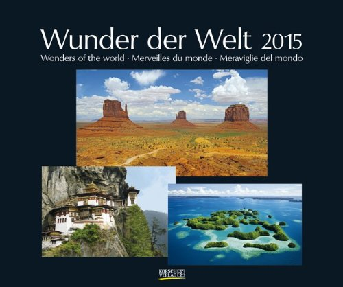 Wunder der Welt 2015: PhotoArt Kalender