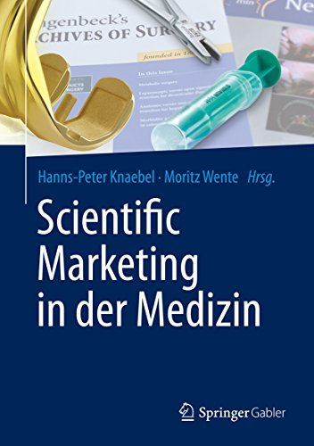 Download Scientific Marketing in der Medizin (German Edition) Pdf