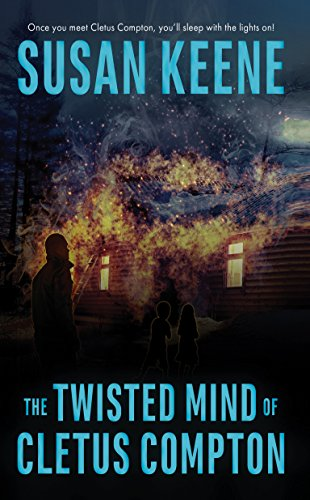 Book: The Twisted Mind of Cletus Compton by Susan Keene