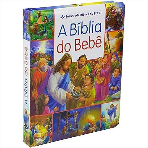 A Bíblia do Bebê - Capa ilustrada: Tradução Novos Leitores (TNL)