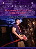 Kansas City's Bravest (The Taylor Clan Book 719)