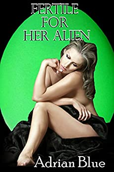 Fertile Her Alien Adrian Blue ebook product image