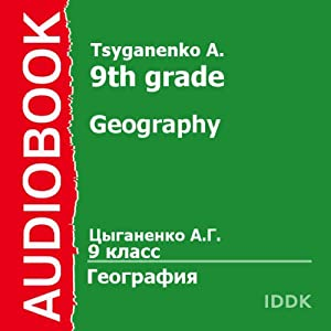 Geography for 9th Grade [Russian Edition] Audiobook