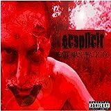 Dead Man Walking by Ecsplicit (2014-09-09?