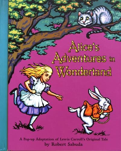 Alice's Adventures in Wonderland: A Pop-up Adaptation -
