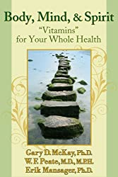 Body, Mind, and Spirit: Vitamins for Your Whole Health