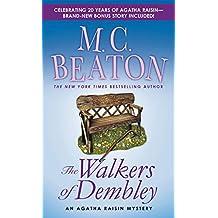 The Walkers of Dembley: An Agatha Raisin Mystery (Agatha Raisin Mysteries Book 4)