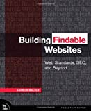Building Findable Websites, Aarron Walter, 0321526287
