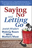 Saying No and Letting Go, Rabbi Edwin Goldberg DHL, 1580236707