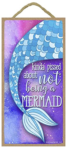 Honey Dew Gifts Mermaid Decor, Kinda Pissed About Not Being a Mermaid - Purple 5 x 10 inch Hanging, Wall Art, Decorative Wood Sign, Mermaid Bathroom Decor (Kinda Pissed About Not Being A Mermaid)
