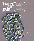 Frieze Art Fair Yearbook, , 0952741490