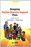 Designing Positive Behavior Support Plans 9781935304036