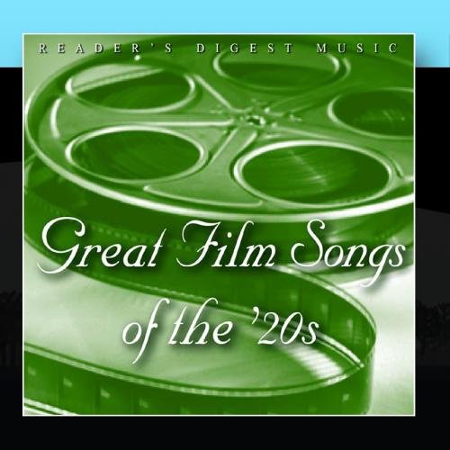 Reader's Digest Music: Great Film Songs Of The '20s (Films Of The 1920s)