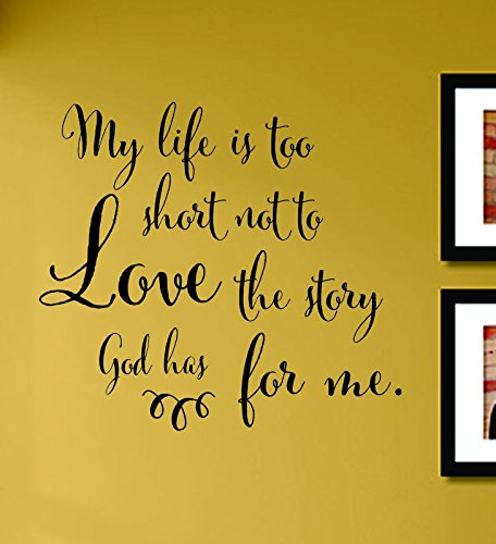 Amazon Com My Life Is Too Short Not To Love The Story God