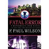 Fatal Error: A Repairman Jack Novel (Adversary Cycle/Repairman Jack Book 14)