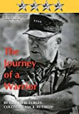 The Journey of a Warrior, Gerald H. Turley, 1469761343