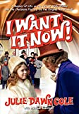 I Want It Now!: A Memoir of Life on the Set of