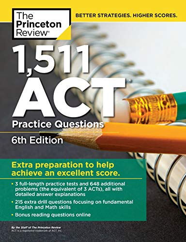 Pdf Teen 1,511 ACT Practice Questions, 6th Edition (College Test Preparation)