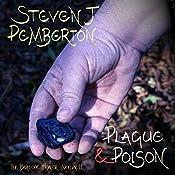 Plague & Poison: The Barefoot Healer, Book 2 | Steven J. Pemberton