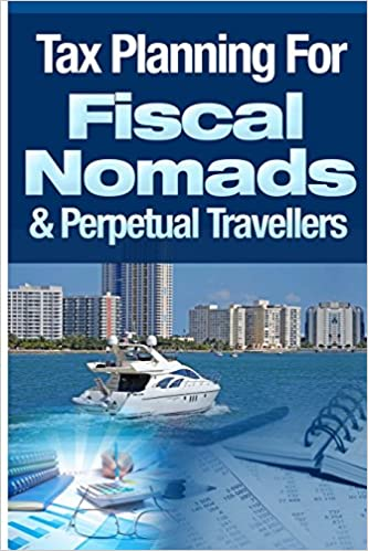 Book Tax Planning For Fiscal Nomads and Perpetual Travellers