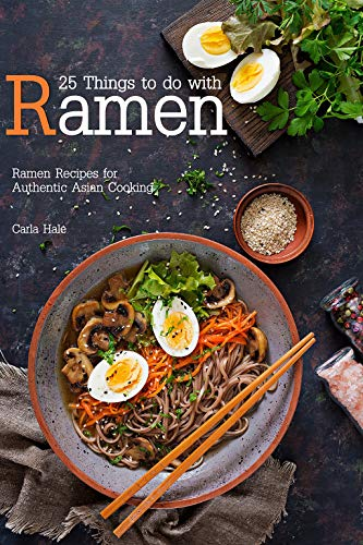 Creamy Sodium (25 Things to do with Ramen: Ramen Recipes for Authentic Asian Cooking)