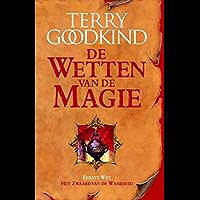 Het zwaard van de waarheid (De Wetten van de Magie Book 1)